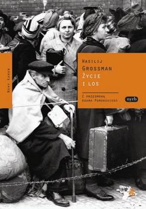 Grossman Wasilij - Zycie i los